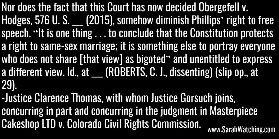 Sarah Watching Justice Clarence Thomas Quote Different Thinking Is Not Bigoted