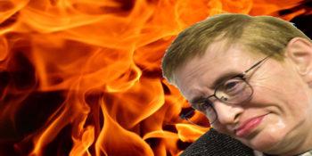 Sarah Watching Sheol Flame Stephen Hawking Declares Right On Global Warming