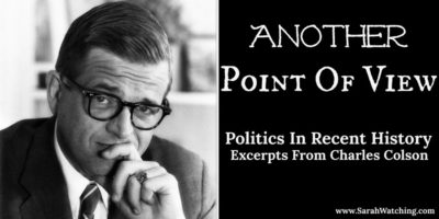 Sarah Watching Charles Colson Another Point Of View The Political Illusion