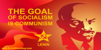 Sarah Watching The Goal Of Socialism Is Communism