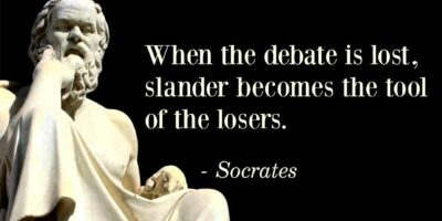 Sarah Watching Socrates Quote When The Debate Is Lost Slander Becomes The Tool Of The Losers